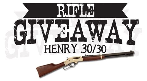 National Giveaway Association - national association for gun rights henry 30 30 giveaway