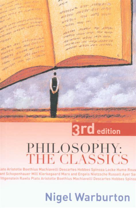 philosophy the classics philosophy the classics by warburton nigel 9780415356299 brownsbfs