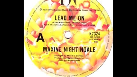 Lead Me On maxine nightingale lead me on original version
