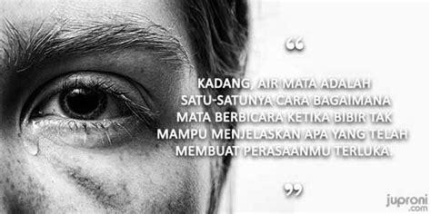 kata kata mutiara tentang air mata juproni quotes