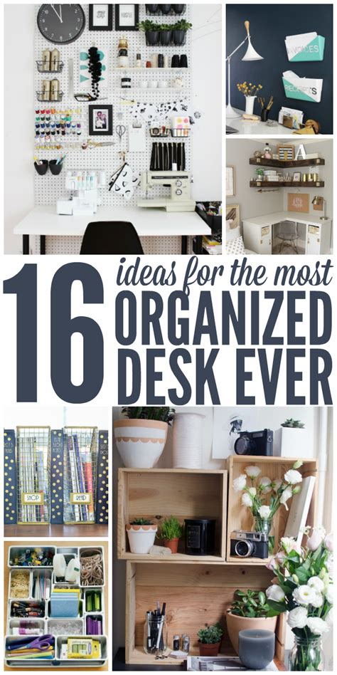 16 Ideas For The Most Organized Desk Ever Desk Organizing Tips