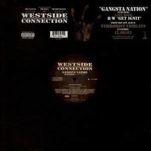 westside connection gangsta nation westside connection gangsta nation get ignit 12