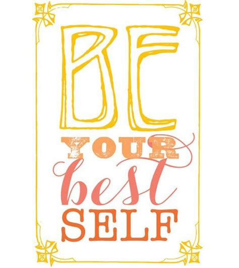 7 Tips For The Best Self by Be Your Best Self Self Improvement Tips