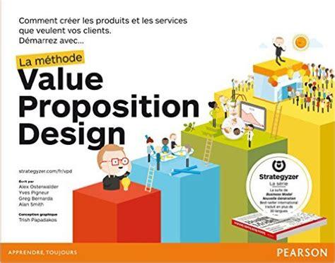 2744066311 la methode value proposition design 12 livres pour innover dans son entreprise