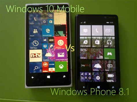 mobile windows 8 1 windows phone 8 1 vs windows 10 mobile visual comparison