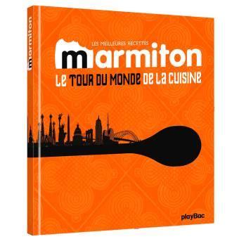 livre de cuisine marmiton les meilleures recettes marmiton cartonn 233 collectif