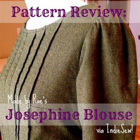 josephine pattern review pattern review made by rae s josephine blouse right