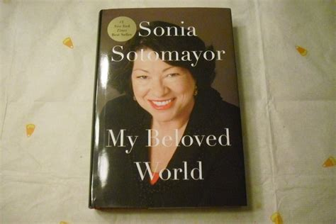 my beloved world 0307594882 my beloved world by sonia sotomayor jan 15 2013