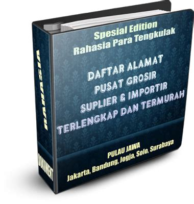 Database Supplier Grosir Terlengkap Di Indonesia rahasia para pengusaha jual daftar database alamat grosir dan pusat kulakan indonesia