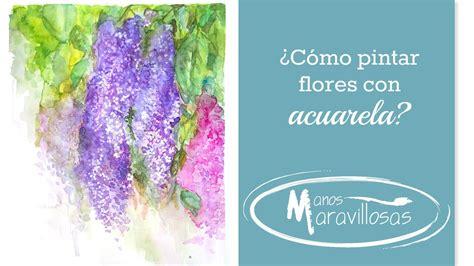 como pintar con acuarelas c 243 mo pintar flores con acuarelas youtube