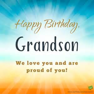 Happy Birthday Grandson Quotes From Your Hi Tech Grandma And Grandpa Birthday Wishes For
