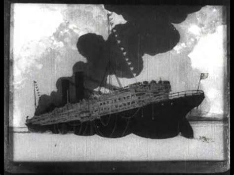 sinking of the lusitania the sinking of the lusitania 1918 youtube