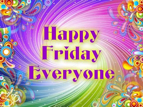 happy everyone happy friday quotes for quotesgram