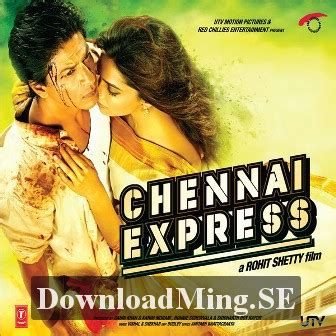 free download film quickie express chennai express 2013 mp3 songs soundtracks music album