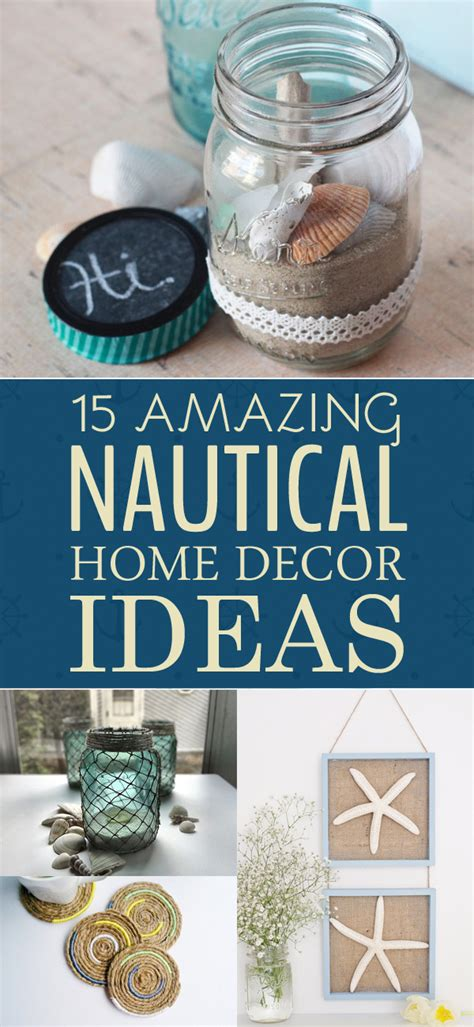 nautical home decor 15 amazing diy nautical home decor ideas