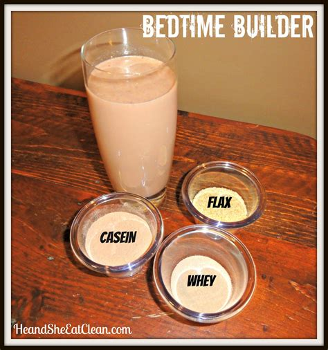 muscle milk before bed clean eat recipe bedtime builder he and she eat clean