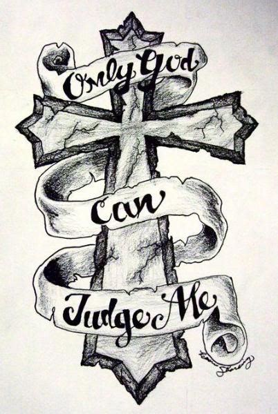 only god can judge me cross tattoo only god can judge me cross stencil www imgkid