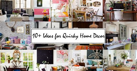 quirky home decor number fifty three 10 ideas for quirky home decor