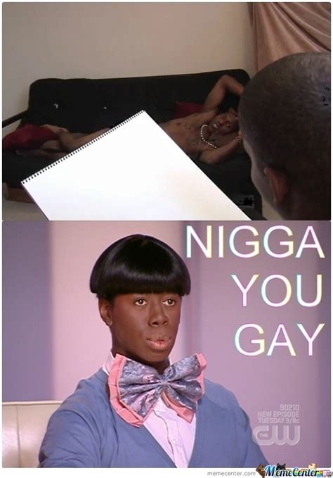 Nigga You Gay Meme - nigga you gay by hadie azazel meme center