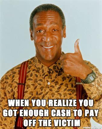 Bill Cosby Meme Generator - cosbymeme horribly backfires on bill cosby weknowmemes