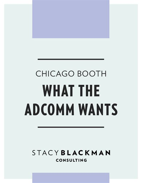 Booth Mba Strategic Management by Chicago Booth What The Adcomm Wants Blackman