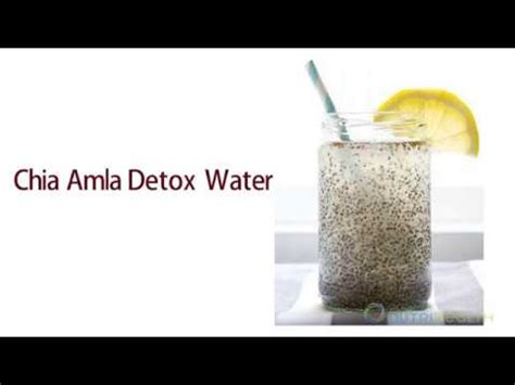 Chia Detox Water Benefits by Chia Amla Detox Water By Dr Shikha S Nutrihealth