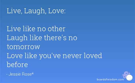 Like No Other Lover live laugh live like no other laugh like there s