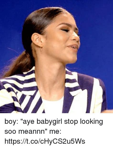 Aye Girl Meme - 25 best memes about ayees ayees memes