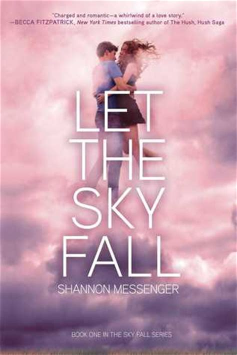 Let The Sky Fall review let the sky fall by shannon messenger the