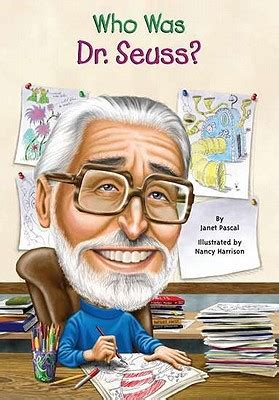 biography stories list who was dr seuss by janet b pascal reviews