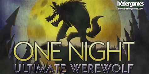 night ultimate werewolf   howling good time geekdad