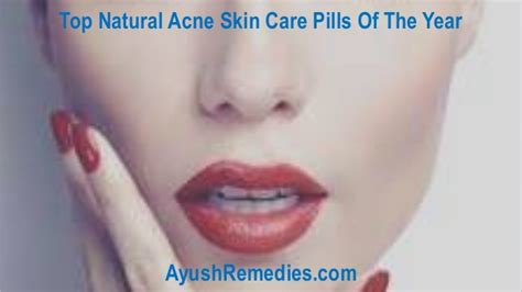 best acne skin care top acne skin care pills of the year