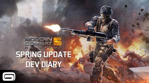 modern combat 5 modern combat 5 spring update dev diary youtube