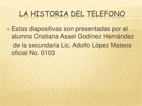 telfonos importantes la historia del telefono