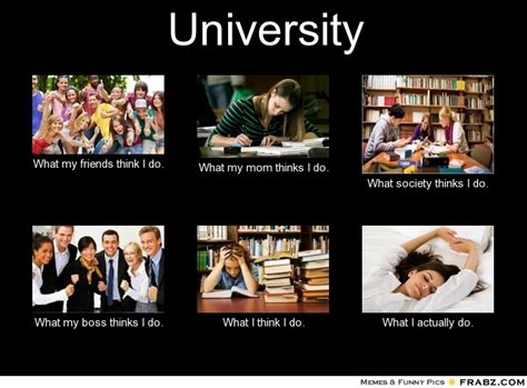 Uni Student Memes - university meme generator what i do