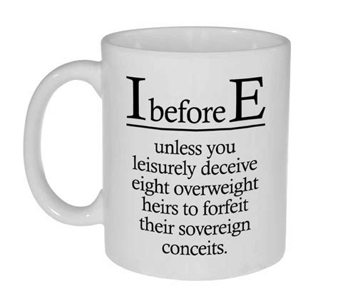 I C E i before e spelling rule coffee or tea mug