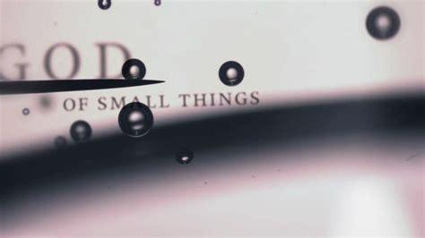 small things my god small things rahasyavrat