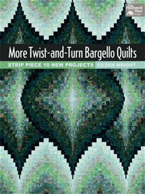 Twist And Turn Bargello Quilts by Secrets Revealed The Basics Of Bargello Quilting Stitch