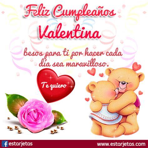 Imagenes Feliz Cumpleaños Valentina | fel 237 z cumplea 241 os valentina im 225 genes gifs de cumplea 241 os
