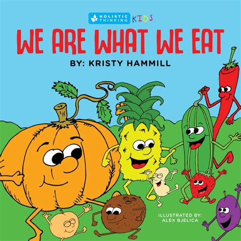 we are what we eat holistic thinking