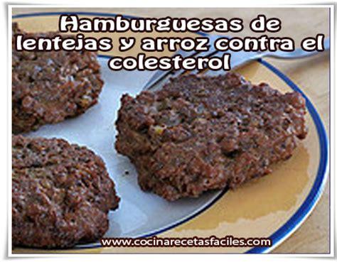 recetas de cocina para colesterol alto hamburguesas de lentejas y arroz contra el colesterol