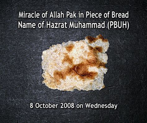The Miracle Of Free Miracle Of Allah Pak In Of Bread Miracle Of Allah Pa Flickr