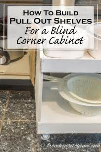 blind corner pull out shelves how to build pull out shelves for a blind corner cabinet