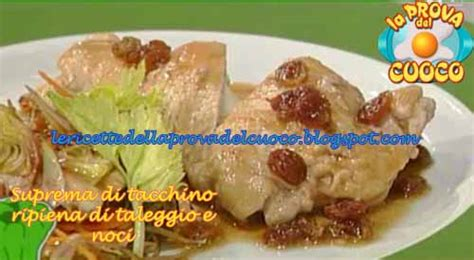 suprema di tacchino suprema di tacchino ripiena di taleggio e noci ricetta di