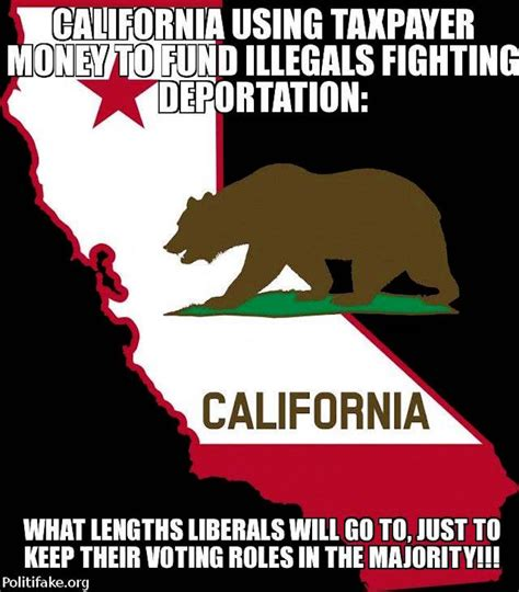 California Meme - real reason california is paying to defend illegals from