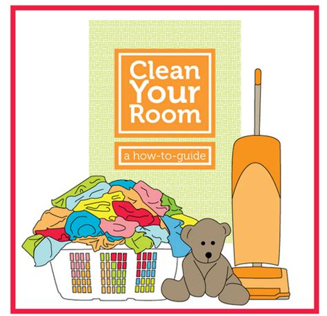 for cleaning your room now cleaning their room can be easy and fun a simple how