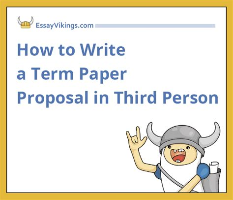 how to write a paper in third person about yourself how to write a term paper in third person
