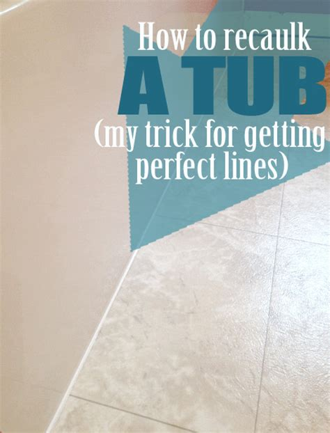 how do you recaulk a bathtub recaulk a tub in 5 easy steps plus my trick for perfect lines living rich on