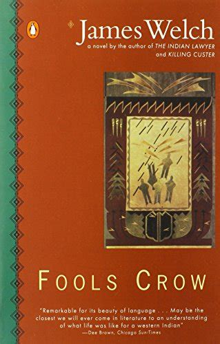 Themes In Fools Crow By James Welch | dehumanization themes in fools crow by james welch review