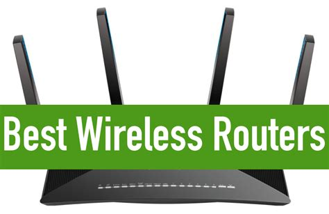best wireless routers best wireless routers to buy in 2018 with buyer s guide